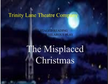 """THE MISPLACED CHRISTMAS"""